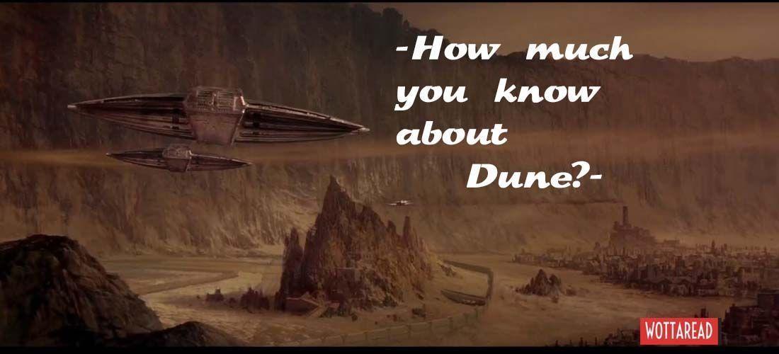 Dune trivia quiz