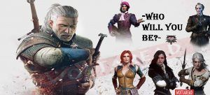 which the witcher character are you
