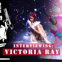 Victoria ray interview
