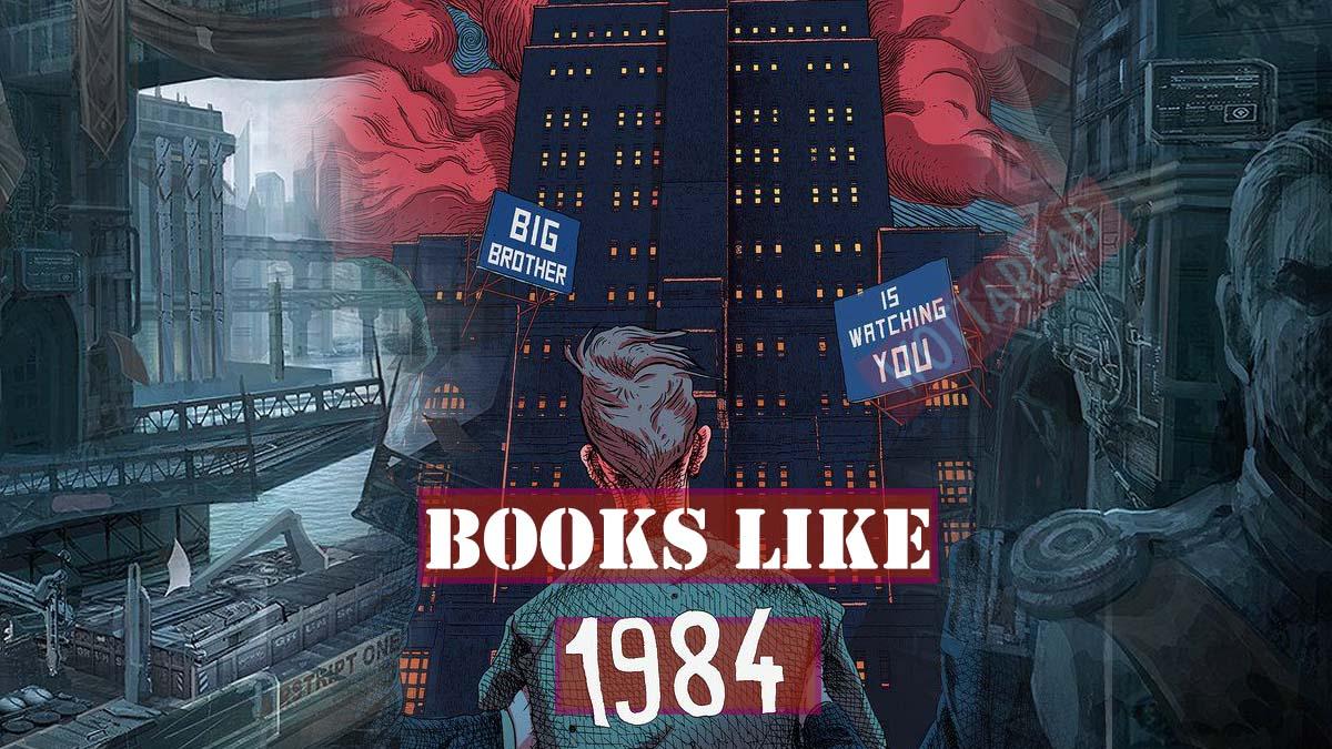 book like 1984