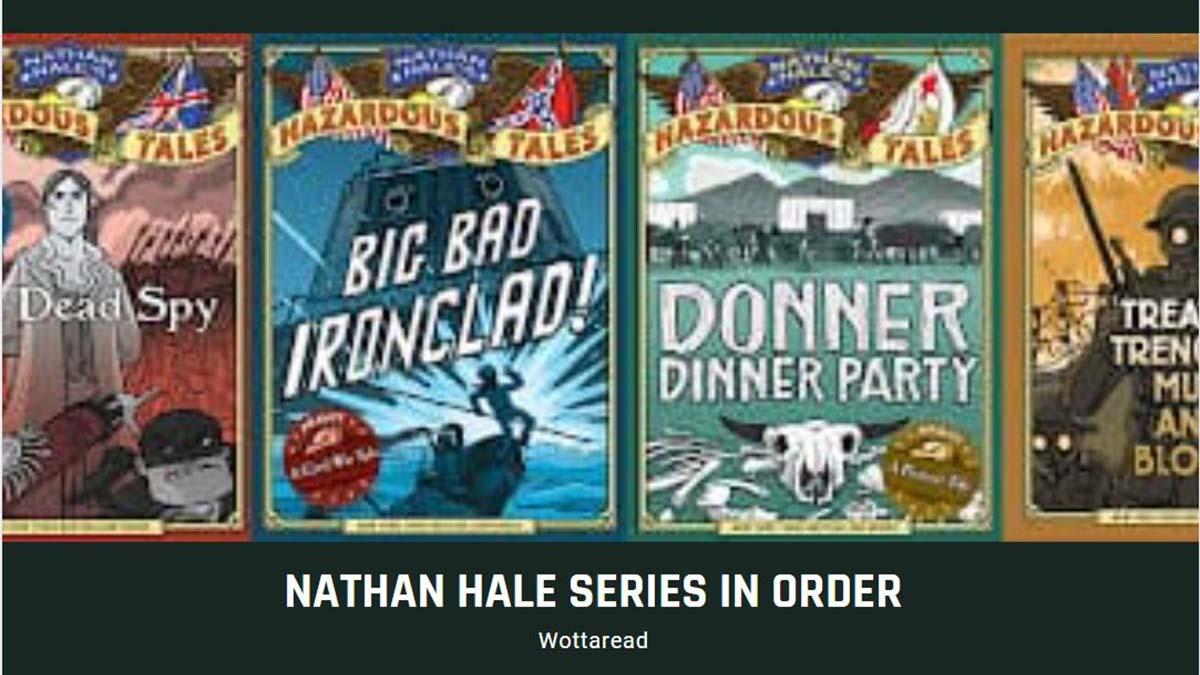 nathan hales hazardous tales in order